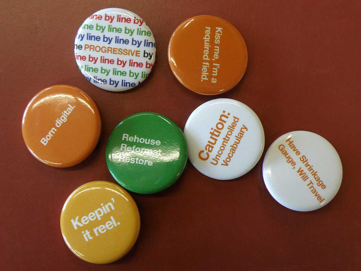 Buttons from AudioVisual Preservation Solutions, consultants specializing in AV preservation.